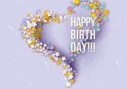 84419408 Colorful Paper Cut Floral Greeting Card Happy Birthday Title Texts Poster Design Frame Flowers Heart Jpg